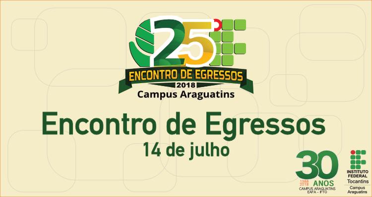 Campus Araguatins promoverá encontro de egresso no dia 14 de julho
