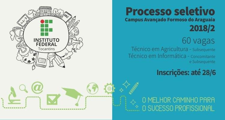 Campus Avançado Formoso do Araguaia promove seletivo 2018/2