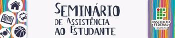Seminário Assistência ao Estudante