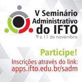 V Seminário Administrativo do IFTO