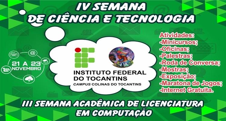 IV Semana Nacional de Ciência e Tecnologia e III Semana Acadêmica de Licenciatura em Computação