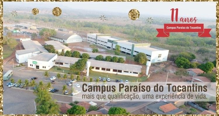 Parabéns, Campus Paraíso do Tocantins!
