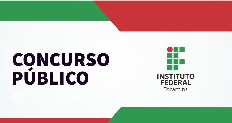 Informações concurso público IFTO 2018