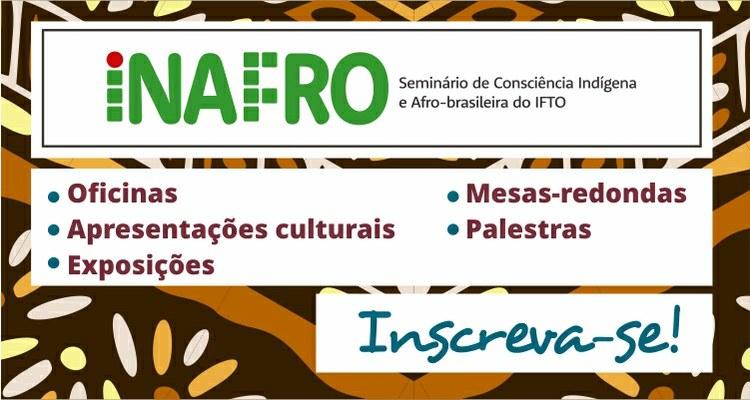 Abertas inscrições para oficinas do II Inafro do IFTO