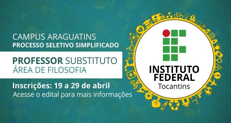 Campus Araguatins realiza seleção de professor substituto de filosofia
