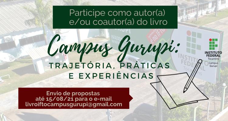 Campus Gurupi abre inscrições para autores e coautores de livro sobre a unidade