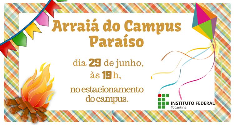 Campus Paraíso realiza festa junina