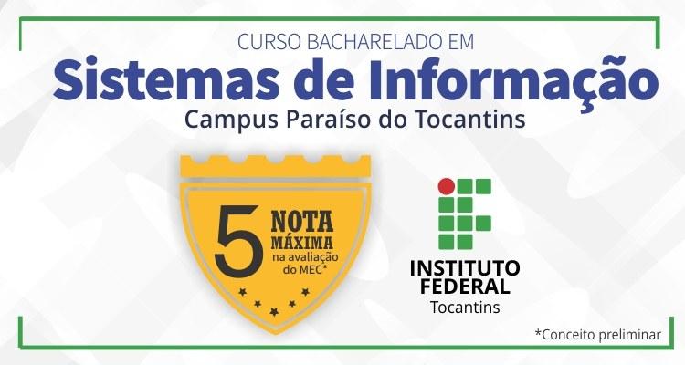 Curso de Sistemas de Informação do Campus Paraíso do Tocantins é nota 5 na avaliação do MEC
