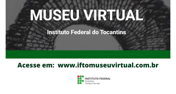 """IFTO abre caminho ao conhecimento através do projeto """"Museu virtual"""""""