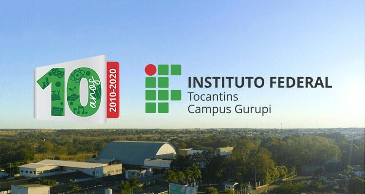 Campus Gurupi anuncia programação online em comemoração aos 10 anos da unidade