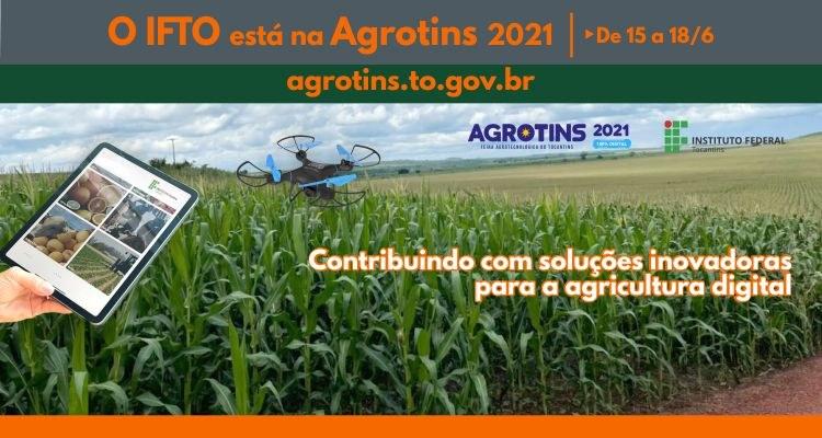 IFTO apresentará soluções inovadoras para o campo durante a Agrotins 2021