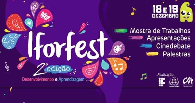 II edição do IFORFEST está com inscrições aberta e será realizado dia 18 e 19 de dezembro