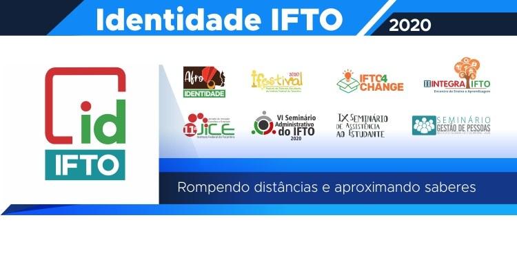 Rompendo distâncias e aproximando saberes, vem aí o Identidade IFTO 2020