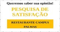 Campus Palmas quer saber opinião de usuários sobre o Restaurante Acadêmico
