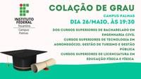 Colação de Grau Campus Palmas   26 de Maio